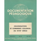 Documentation P�dagogique N� 61 : Colonisation Et Commerce Colonial Au Xviii Si�cle