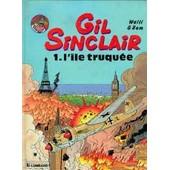 Gil Sinclair - T 1, L'ile Truquee de WALLI ; BOM
