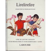 Lirelirelire-Aventures De Tinou Et Nanou-Livre De Lecture Courante de emmanuel maurice