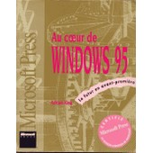 Au Coeur De Windows 95 de Adrian King