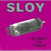 Planet Of Tubes - Sloy