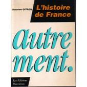 L'histoire De France Autrement de Suzanne Citron
