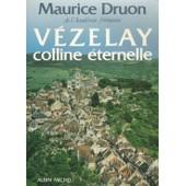 V�zelay, Colline �ternelle de Maurice Druon