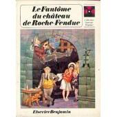 Le Fant�me Du Ch�teau De Roche-Fendue. Illustrations De R. Embleton de Wyvekens P