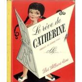 Le R�ve De Catherine de jeanne hives
