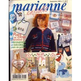 Marianne Enfants; Septembre 1999 N� 7 : Point De Croix De Tendresse ; D�coupage Et Bricolage Plein De Gaiet�