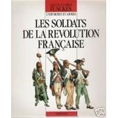 Costumes Et Armes Tome 2 - Les Soldats De La R�volution Fran�aise de Funcken, Liliane