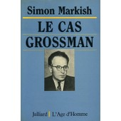Le Cas Grossman de simon markish