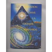 Initiation Dans La Grande Pyramide de Chaney, Earlyne