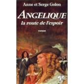 Angelique T12 La Route De L'es de Anne Golon