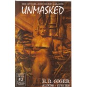 Unmasked : The Official John Bolton Magazine N� 3 : H.R. Giger + Aliens + Species