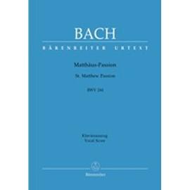 Matthäus Passion BWV 244 Klavierauszug - Soli, Gemischter Chor 1 & 2 und Klavier Fassung 1736 (endgültige Fassung)