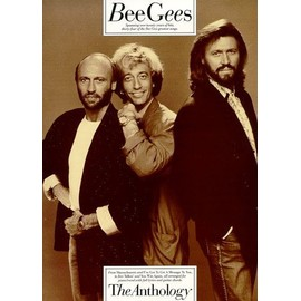 Bee Gees: Anthology Piano,  Vocal & Guitar (with Chord Boxes)