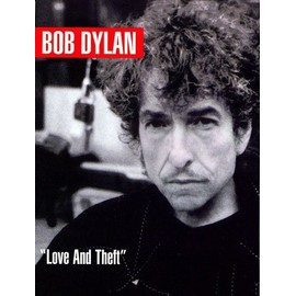 Dylan,  Bob: Love and Theft Piano,  Vocal & Guitar (with Chord Boxes)