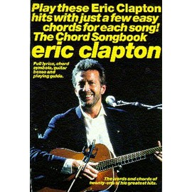 Eric Clapton:Chord Songbook Voix et accords