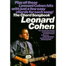 Leonard Cohen: Chord Songbook Voix et accords