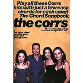 The Corrs Chord Songbook - Paroles (uniquement) + accords clavier/guitare