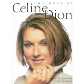 The Best Of Celine Dion Piano, Vocal & Guitar (with Chord Boxes)