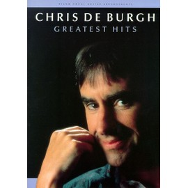 Chris de Burgh: Greatest Hits Piano, Vocal & Guitar (with Chord Boxes)