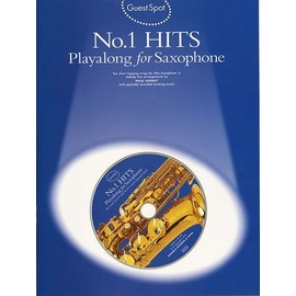 Guest Spot No.1 Hits Playalong For Alto Saxophone