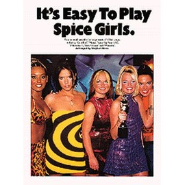 It's Easy To Play Spice Girls Piano, Vocal & Guitar (with Chord Boxes)