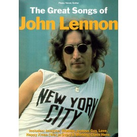 The Greatest Songs of John Lennon Piano, Vocal & Guitar (with Chord Boxes)