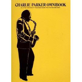 Charlie Parker Omnibook E Flat Instruments Edition Tous instruments en Mib