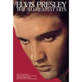 Presley, Elvis, The 50 Greatest Hits Voix et accords