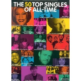 The Top 50 Singles Of All-Time Piano, Vocal & Guitar (with Chord Boxes)