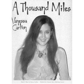 Vanessa Carlton : A Thousand Miles Piano, Vocal & Guitar (with Chord Boxes)