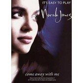 It's Easy To Play - Norah Jones : Come Away With Me Piano, Voice And Guitar