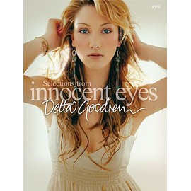 Delta Goodrem : Selections From Innocent Eyes Piano,  Vocal & Guitar (with Chord Boxes)