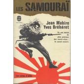 Les Samoura� : Les Corps D'�lite : Ils Ont H�rit� Du Plus Vieux Des Savoir-Vivre : Le Savoir-Mourir de Jean Mabire