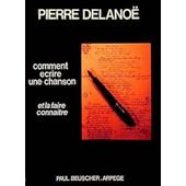 Comment Ecrire Une Chanson Par P.Delanoe