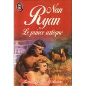 Le Prince Azt�que de nan ryan