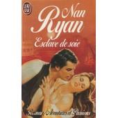 Esclave De Soie de nan ryan