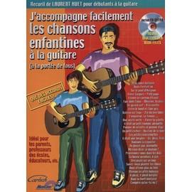 Je m'accompagne facilement - Les Chansons enfantines à la guitare Guitare