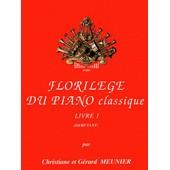 Floril�ge Du Piano Classique Piano Livre 1 : D�butant