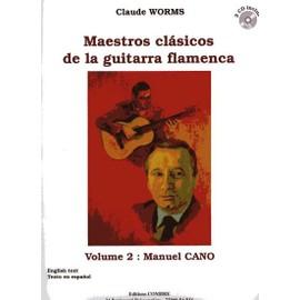 Maestros clasicos de la guitarra flamenca Guitare Volume 2 : Manuel Cano