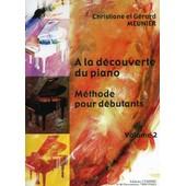 A La D�couverte Du Piano Volume 2