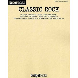 Budgetbooks : Classic Rock Piano, Vocal & Guitar