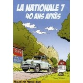 La Nationale 7 40 Ans Apres