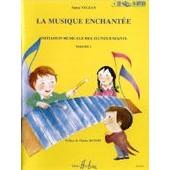 Musique Enchant�e - Initiation Musicale Volume 1