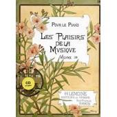 Les Plaisirs De La Musique Piano 2 Mains / Piano 4 Mains Volume 2b