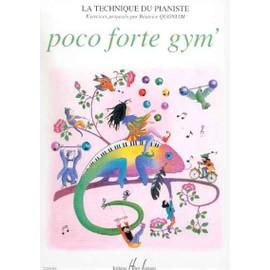 La Technique du pianiste - Poco Forte Gym' Piano