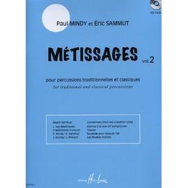Métissages Percusions traditionnelles et classiques Volume 2