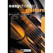 Easychords : Guitare - Accords Indispensables Guitare