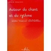 Autour Du Chant Et Du Rythme Volume 3 : Fin De 2� Cycle