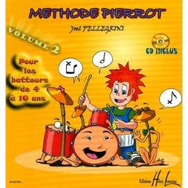 Méthode Pierrot de Batterie (pour les 4-7 ans) Batterie Volume 2