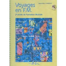 Voyage en F.M.  2ème année de Formation Musicale